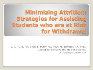 Minimizing Attrition: Strategies for Assisting Students who are at Risk for Withdrawal