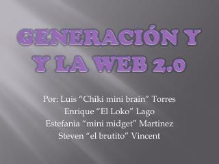 Generación  Y  y  la WEB 2.0