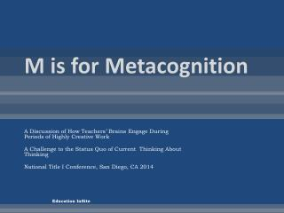 M is for  Metacognition