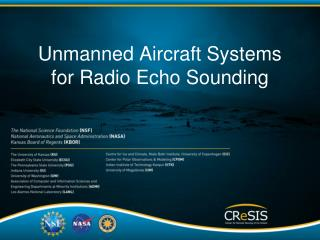 Unmanned  Aircraft Systems for Radio Echo Sounding