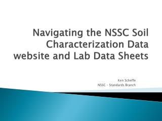 Navigating the NSSC Soil Characterization Data website and Lab Data Sheets