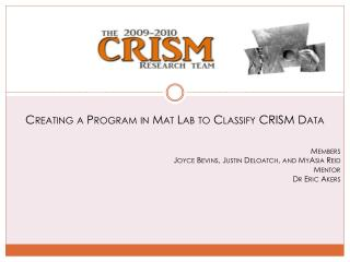 Creating a Program in Mat Lab to Classify CRISM Data Members