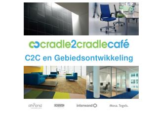 C2C en  Gebiedsontwikkeling