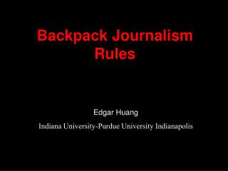 Backpack Journalism Rules - Macloo