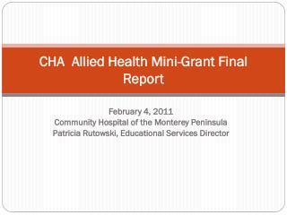CHA   Allied Health Mini-Grant  Final Report