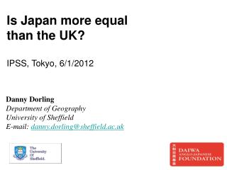 Is Japan more equal than the UK? IPSS, Tokyo, 6/1/2012
