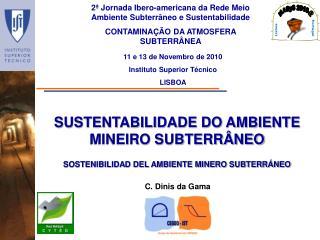 SUSTENTABILIDADE DO AMBIENTE MINEIRO SUBTERRÂNEO