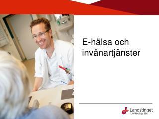 E-hälsa och invånartjänster
