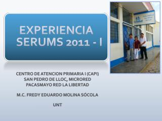 EXPERIENCIA SERUMS 2011 - I