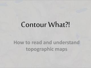 Contour What?!