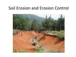 Soil Erosion and Erosion Control