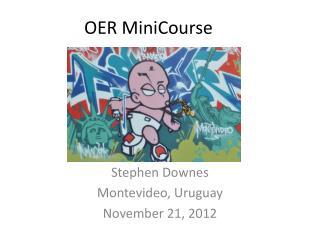OER  MiniCourse