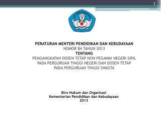 Biro Hukum dan Organisasi Kementerian Pendidikan dan Kebudayaan 2013