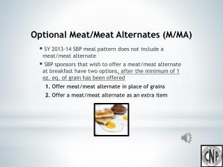 Optional Meat/Meat Alternates (M/MA)