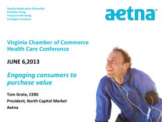 Tom  Grote, CEBS President, North Capitol Market Aetna