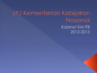 LPJ  Kement e rian Kebijakan Nasional