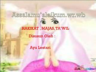 Assalamu�alaikum.wr.wb