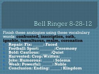 Bell Ringer 8-28-12