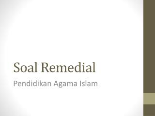 Soal  Remedial