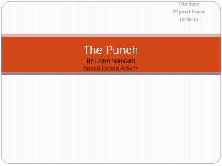 The Punch By : John Feinstein  Speed Dating Activity