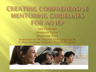 Creating comprehensive mentoring guidelines for an IEP