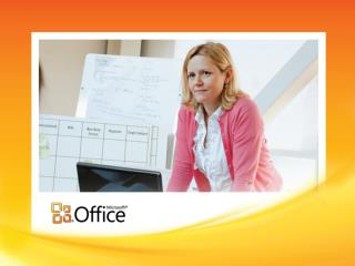 Office 2010:  Value to You