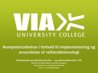 Kompetencebehov i forhold til implementering og anvendelse af velfærdsteknologi