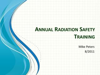Annual Radiation Safety Training