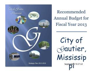 Recommended  Annual Budget for Fiscal Year 2013