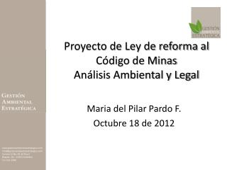 Proyecto de Ley de reforma al Código de Minas Análisis Ambiental y Legal