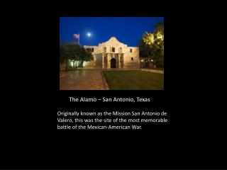 The Alamo – San Antonio, Texas