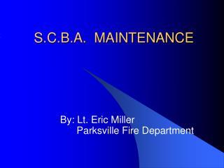 S.C.B.A. MAINTENANCE