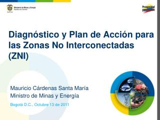 Diagnóstico y Plan de Acción para las Zonas No Interconectadas (ZNI)
