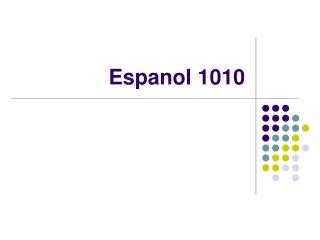 Espanol 1010