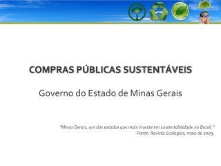 COMPRAS P�BLICAS SUSTENT�VEIS Governo do Estado de Minas Gerais