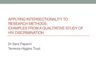 Dr Sara  Paparini Terrence Higgins Trust