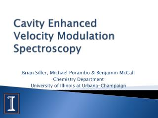 Cavity Enhanced Velocity Modulation Spectroscopy