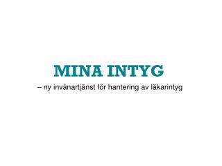 MINA INTYG
