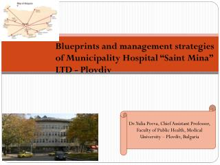 "Blueprints and management strategies of Municipality Hospital "" Saint  Mina"" LTD - Plovdiv"
