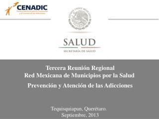 Tercera Reunión Regional Red Mexicana de Municipios por la Salud