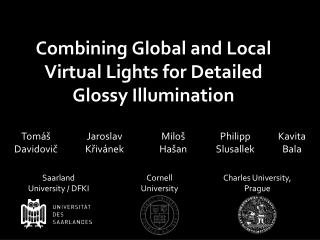 Combining Global and Local Virtual Lights for Detailed Glossy Illumination