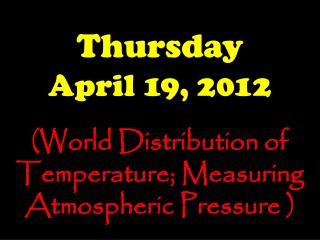 Thursday April 19, 2012