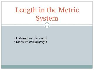 Length in the Metric System