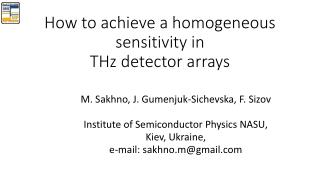 How to achieve a homogeneous sensitivity in  THz detector arrays