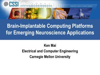 Brain-Implantable Computing Platforms for Emerging Neuroscience Applications