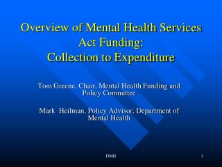 Overview of Mental Health Services Act Funding: Collection to Expenditure