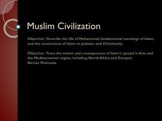 Muslim Civilization