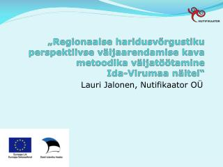 Lauri Jalonen, Nutifikaator OÜ