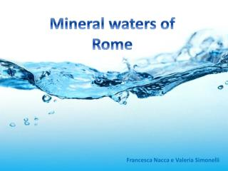 Mineral waters of Rome