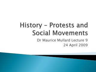 History – Protests and Social Movements